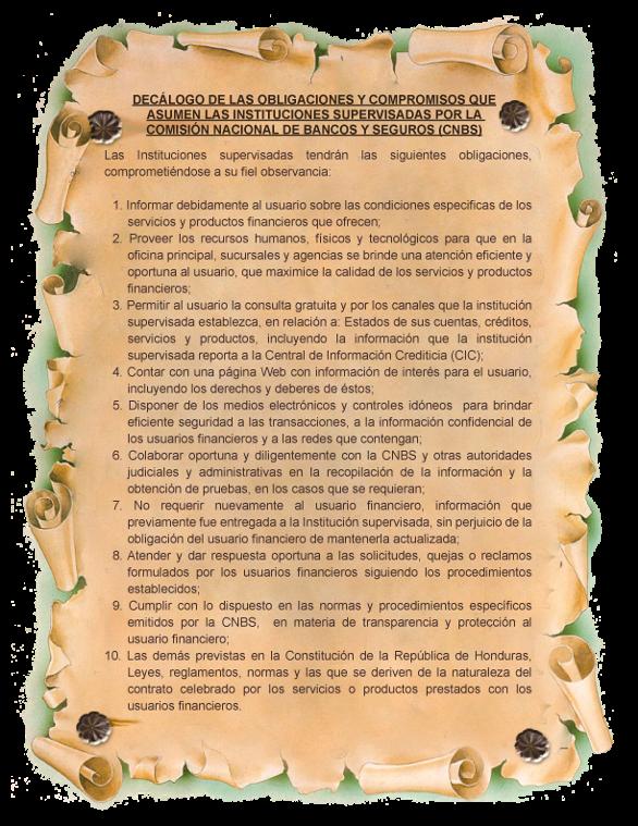 Decálogo de las obligaciones y compromisos que asumen las instituciones supervisadas por la Comisión Nacional de Bancos y Seguros (CNBS).